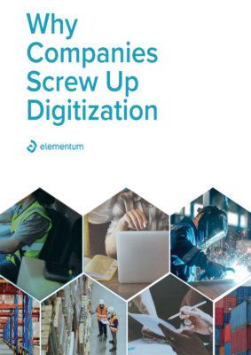 Why Companies Screw Up Digitization