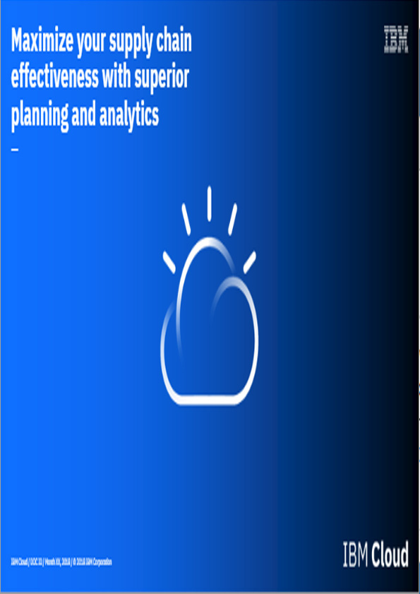 Maximize Your Supply Chain Effectiveness with Superior Planning and Analytics