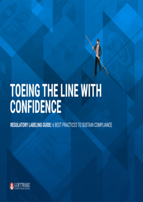 Regulatory Labeling Guide: Toeing the Line With Confidence
