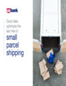 Good Data Optimizes the Last Mile of Small Parcel Shipping