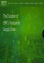 The Evolution of IBM's Transparent Supply Chain