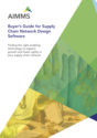 Buyer's Guide for Supply Chain Network Design Software