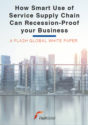 How Smart Use of Service Supply Chain Can Recession-Proof your Business