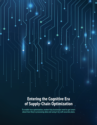 Entering the Cognitive Era of Supply-Chain Optimization