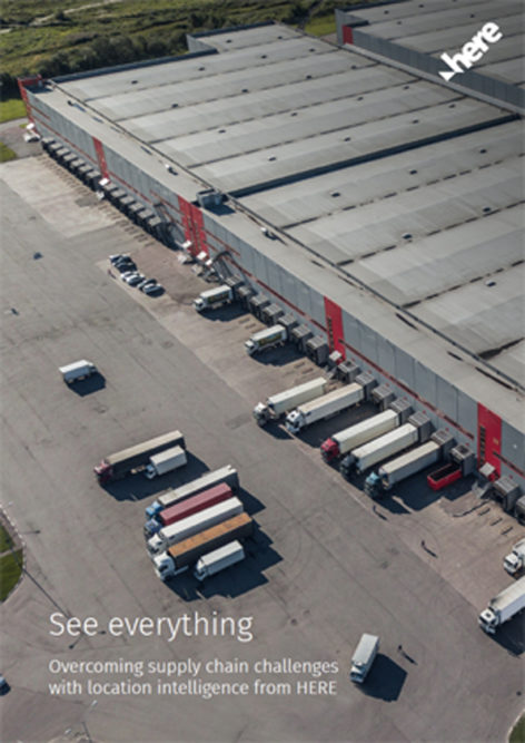See everything: Overcoming supply chain challenges with location intelligence from HERE