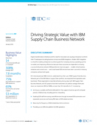 IBM – Driving Strategic Value with IBM Supply Chain Business Network