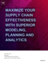 IBM – Maximize Your Supply Chain Effectiveness with Superior Planning and Analytics