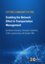 Putting Community in TMS: Enabling the Network Effect in Transportation Management