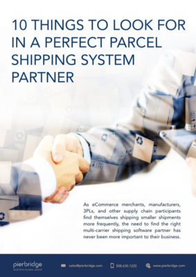 10 Things to Look for in a Parcel Shipping System Partner