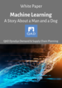 Machine Learning in Supply Chain: A Story About a Man and a Dog