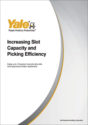 Increasing Slot Capacity and Picking Efficiency
