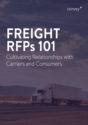 Freight RFPs 101: Cultivating Relationships with Carriers and Consumers