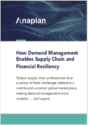 How Demand Management Enables Supply Chain and Financial Resiliency