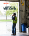 A Safety Net for Tender Rejection