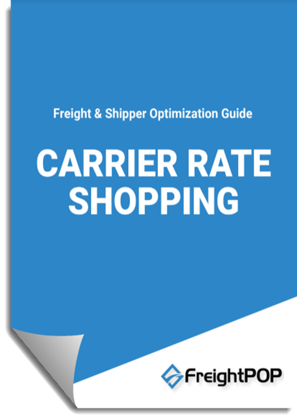 Freightpop freight optimization guide to carrier rate shopping