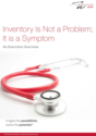 Inventory Governance: Inventory Is Not a Problem; It Is a Symptom