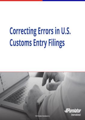 Correcting Errors in U.S. Customs Entry Filings
