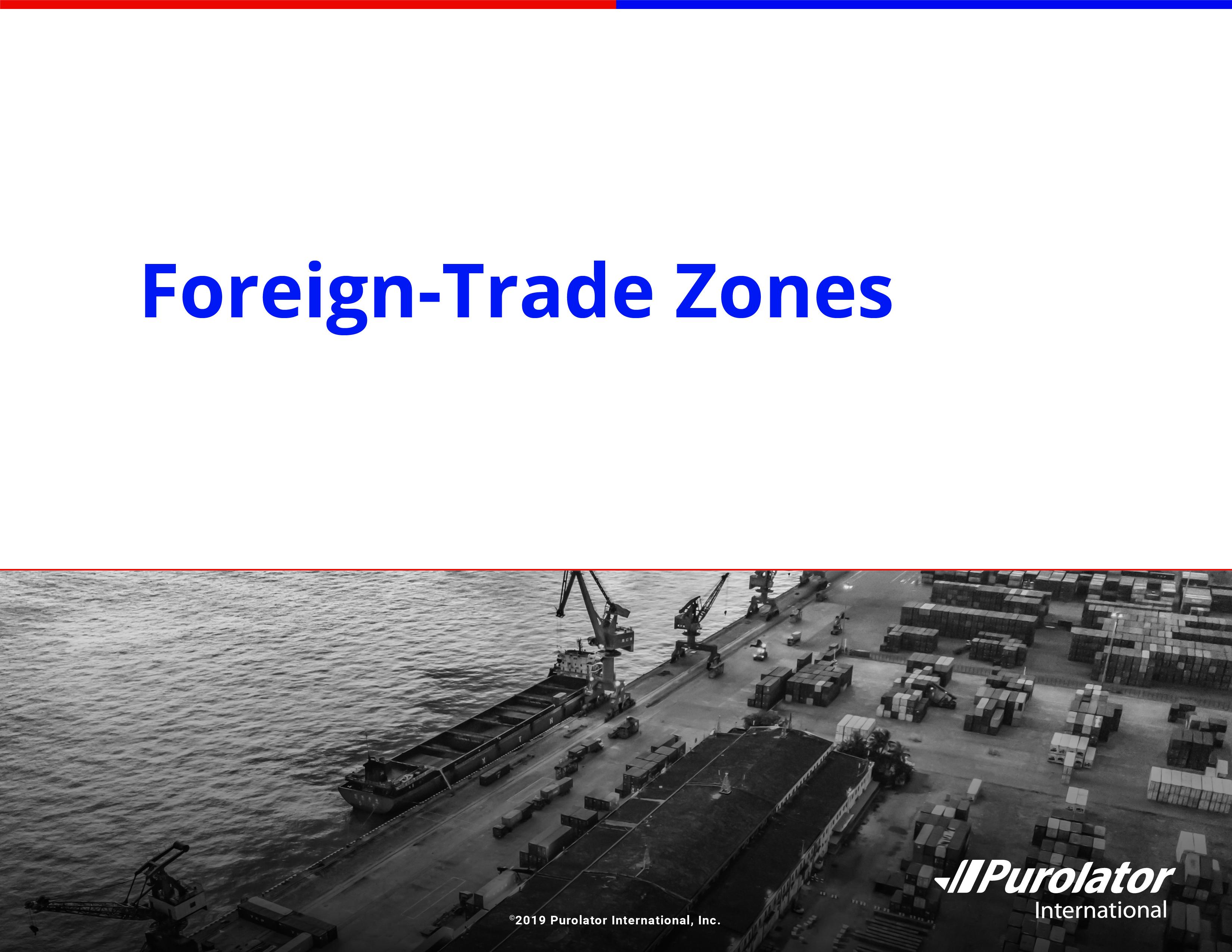 Purolator foreign trade zones1