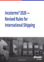 Incoterms®2020 – Revised Rules for International Shipping