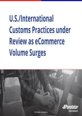 U.S./International Customs Practices under Review as E-Commerce Volume Surges