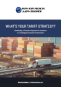 What's Your Tariff Strategy?