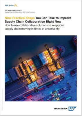 Nine Practical Steps You Can Take to Improve Supply Chain Collaboration Right Now