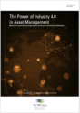 The Power of Industry 4.0 in Asset Management