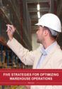 Five Strategies for Optimizing Warehouse Operations With Automation