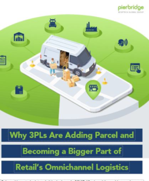 Why 3PLs Are Adding Parcel and Becoming a Bigger Part of Retail's Omnichannel Logistics