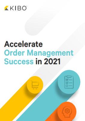 Kibo-Accelerate-Order-Management-Success.jpg